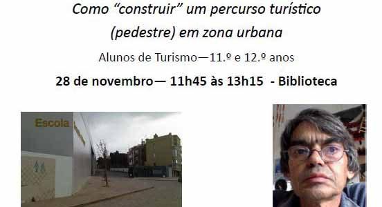 """Palestra – Como """"construir"""" um percurso turístico (pedestre) em zona urbana"""