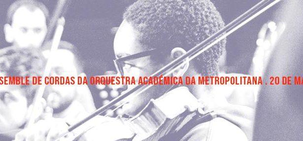 Ensemble de Cordas da Orquestra Académica da Metropolitana